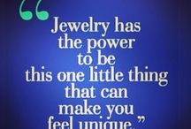 Jewelry Quotes / Quotes that I fancy....