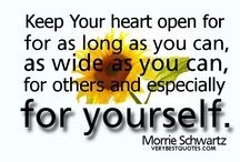 Keep an open heart / a life lived with an open heart, it's a life worth living