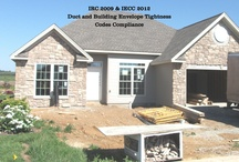 Codes Compliance / IRC 2009 and IECC 2012 Duct and Building Envelope Tightness Testing -  conducted in the course of new construction to ensure compliance with current building codes.