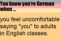 You know you are German