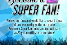 For our SUPER FANS! / We appreciate all that our fans do for us, so we have created a great new program in which you can earn points, FREE Stuff, enter sweepstakes and more!