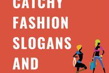 Fashion Slogans and Taglines