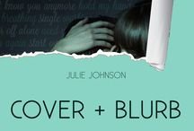 NOT YOU IT'S ME / Inspiration board for the new adult/contemporary romance novel NOT YOU IT'S ME by Julie Johnson