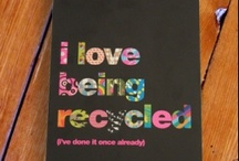 Recycled and Upcycled