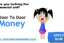 Door to door money / Apply now for Door to Door money and meet urgent cash needs such as debts, vacation, house renovation and so on without wasting valuable time in time consuming and credit checking process. http://www.doortodoormoney.co.uk