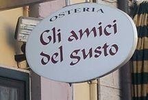 I sapori della mia terra di Toscana / Una raccolta di locali dove amo ritornare per poter apprezzare i sapori di questo territorio