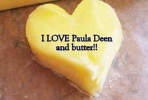 For BUTTER or worse...... / In support of Paula Deen.  If you want to join this board, follow it and I will send you an invite.  Anything related to butter can go on this board.