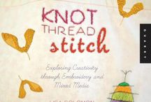 knot thread stitch / by Lisa Solomon