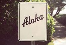 A l o h a  S p i r i t / Hawaii no ka oi