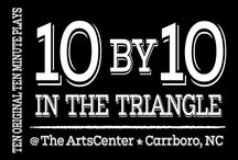 10 by 10 in the Triangle / Inspiration for the ten-minute plays in 10 By10 a festival of new short plays.