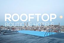 Rooftop Boutique Hotels / Myboutiquehotel.com has selected the top 10 rooftop hotels that boast spectacular views in most beautiful settings. Discover our favourite rooftops and terraces.