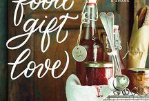 food gift love / by Maggie Battista