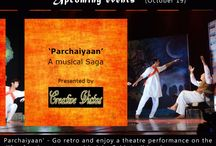Parchaiyaan / For lovers of theatre is an upcoming programme 'Parchaiyaan', a musical on the life of eminent poet and lyricist Sahir Ludhianvi...the play is replete with some of the choicest songs penned by the ace poet. Join in for the programme at the Fortune Excalibur in Gurgaon on October 18.