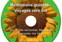 Méditations et Auto hypnose