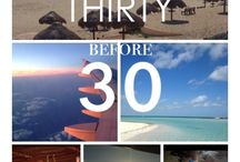 Before I turn 30 / by Heather Stonecipher