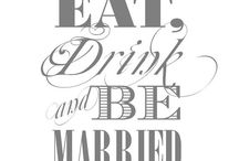 Eat, Drink & Be Married Bridal Shower / Shower Ideas