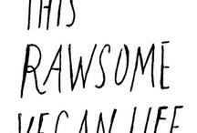 Raw life