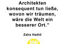 Zitate über Architektur / Eine Sammlung von Architekten, Designer und anderen Persönlichkeiten über Architektur