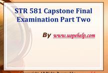 STR 581 Capstone Final Examination Part Two Latest Course