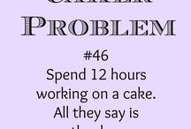 Baker Life / The pastry life...