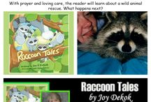 Raccoon Tales / What happens when two people rescue 5 baby raccoons? Join RC, Meeko, Chatter, Shadow, and RC in the adventures they encountered in the first year of their lives.   From a reviewer: In the beginning we learn that these five raccoons have lost their mother. With prayer and loving care, the reader will learn about a wild animal rescue. What happens next? Parents, Grandparents and children of all ages will enjoy reading about the release.