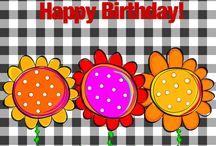 Happy Birthday to you! / by Denise Mattern-Morton
