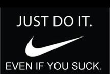 Just Do It! / by Ls Austin Stramel