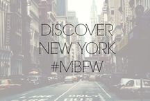 DISCOVER NEW YORK #MBFW / by Fashion Week