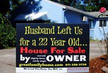 Funny Real Estate Signs / by South Surrey / White Rock Real Estate