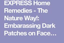 EXPRESS Home Remedies- The Nature Way! / Treat your skin and body with natural, homemade, chemical-free and pocket-friendly ways!
