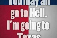 It's a Texas Thang / by Barbara Hammons