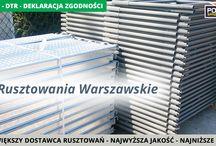 RUSZTOWANIA WARSZAWSKIE / Rusztowania Warszawskie  - wszystkie rusztowania posiadają ATEST, DTR i DEKLARACJĘ ZGODNOŚCI