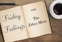 My Blogs / Blogs by The Zebra Mom.