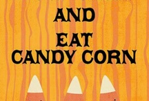 CANDY CORN / by RedSeaCoral Halloween 2014