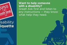 Disability Etiquette / Common courtesies everyone should know...