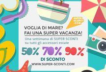 SUMMER WEEK | super-sconti.com / Siete già tutti in #vacanza? È tempo di #sconti e #offertelartminute!