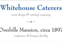 Whitehouse Caterers / delicious and artfully crafted dishes straight from our kitchens.
