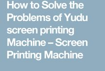 Yudu screen printing machine / Yudu is small but most effective press for home screen printing work