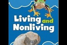 Living and Non-living / by Ashley Anderson