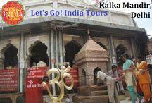 Kalka Mandir, Delhi / Read blog on Kalka Mandir, Delhi  http://letsgoindiatours.blogspot.in/2016/06/kalka-mandir-delhi.html