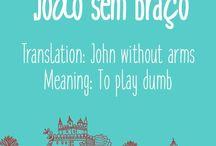 Portuguese Idiom