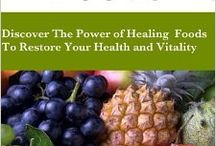 Healing Foods / Search and read on food with healing properties.