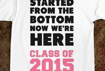 2015 Graduate! / CLASS OF 2015!