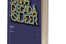 Uma Década Queer / UMA DÉCADA QUEER 50 Entrevistas Em Português (2004-2014) Bruno Horta Existem sexualidades, feminismos, ideologias, políticas, pessoas, opiniões, agendas. Porquê olhar a realidade LGBT como um monolito que pensa ou reivindica a mesma coisa a todo o tempo e a uma só voz? www.indexebooks.com/uma-decada-queer