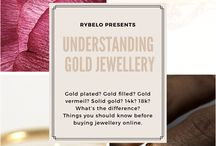 Rybelo's Bling Academy / An educational series on jewellery.  Gold filled, gold plated, gold vermeil, hold karats, stone value, diamond value. Educate yo self first, and then treat yo self.