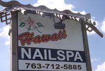 Hawaii Nailspa / Anoka, Mn. Work place.