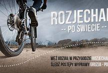 Rozjechani po świecie! / Wyprawa rowerowa 2014