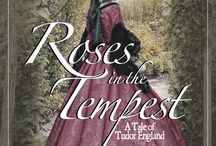 Roses in the Tempest / A Tale of Tudor England
