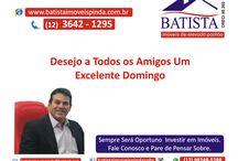 Batista Imóveis Pinda / Batista Imóveis de Elevado Padrão e Muitos Mais Para Você! (12) 3642-1295 / (12) 98216-1512