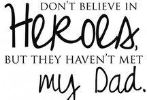 My Daddy.......<3